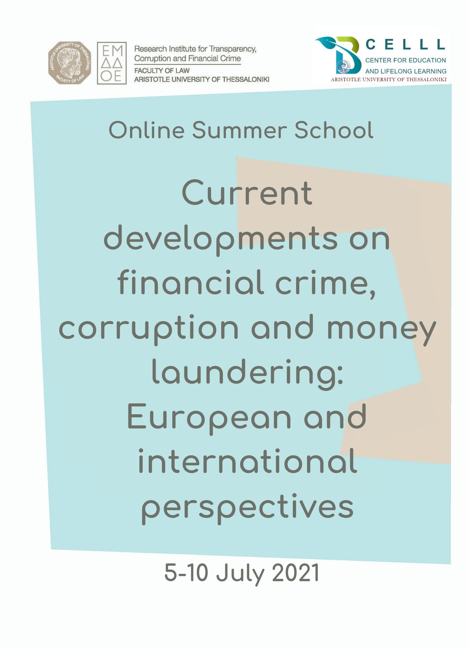 "Online Θερινό σχολείο ""Current developments on financial crime, corruption and money laundering: European and international perspectives"""