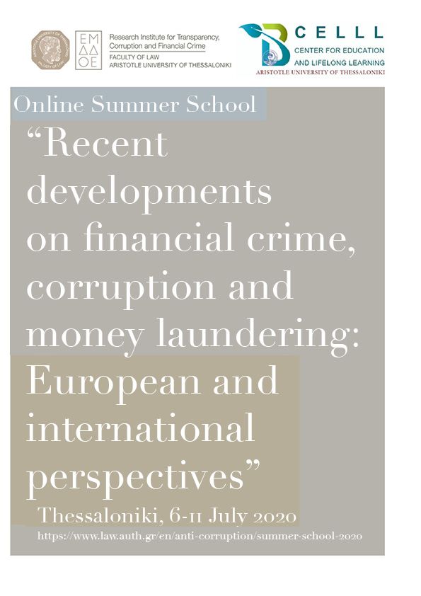 """Online Summer school """"Recent developments on financial crime, corruption and money laundering: European and international perspectives"""", 6-11 July 2020"""
