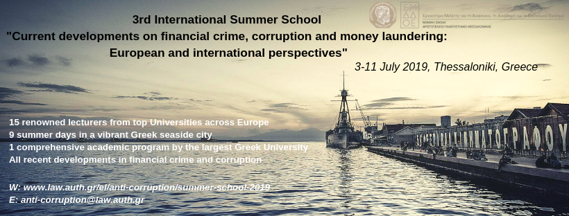 """Summer school """"Current developments on financial crime, corruption and money laundering: European and international perspectives"""", 3-11 July 2019"""